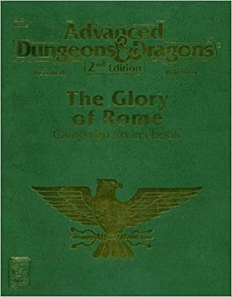 The Glory of Rome: Campaign Sourcebook (Advanced Dungeons & Dragons, 2nd Edition, Historical Reference, Hr5 Rome)