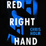 Red Right Hand | Chris Holm