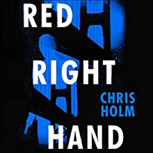Red Right Hand Audiobook by Chris Holm Narrated by John Chancer