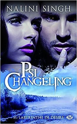 Psi-Changeling, Tome 11: Labyrinthe de désirs