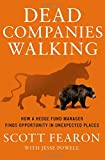 Dead Companies Walking: How a Hedge Fund...