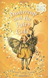 Buttercup & the Fairy Gold--FFF ch bk 5: A Flower Fairies Friends Chapter Book (0723258406) by Barker, Cicely Mary