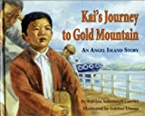 Kai's Journey to Gold Mountain [Hardcover]