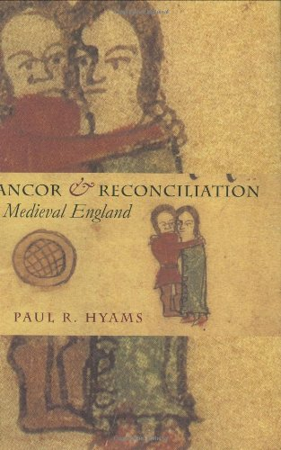 Rancor and Reconciliation in Medieval England (Conjunctions of Religion and Power in the Medieval Past)