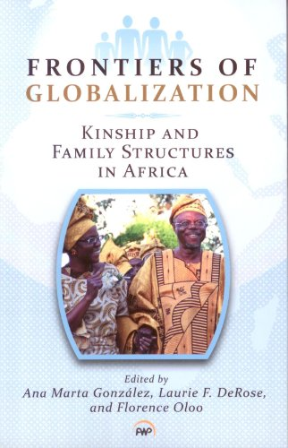 Frontiers of Globalization: Kinship and Family Structures...
