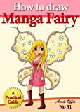 How to Draw Manga Fairy (How to Draw Anime and Cartoon Characters) (how to draw comics and cartoon characters)