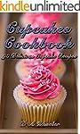 Cupcakes Cookbook:  90 Delicious Cupc...