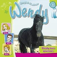 Wendy muss gewinnen (Wendy 2) Hörbuch