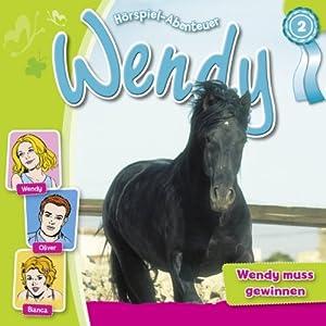 Wendy muss gewinnen (Wendy 2) Hörspiel
