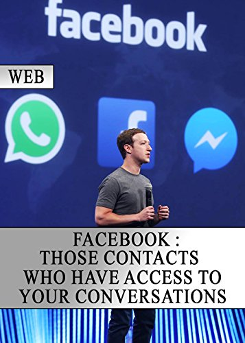 Facebook: Those contacts who have access to your conversations (Social Security Online Services compare prices)