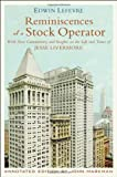 img - for Reminiscences of a Stock Operator: Annotated Edition by Jon D. Markman. With New Commentary and Insights on the Life and Times of Jesse Livermore by Lef?  vre. Edwin ( 2010 ) Hardcover book / textbook / text book