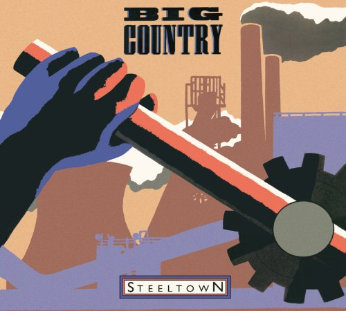 Steeltown (Big Country Vinyl compare prices)