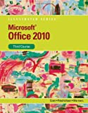 Microsoft Office 2010: Illustrated Third Course (SAM 2010 Compatible Products)