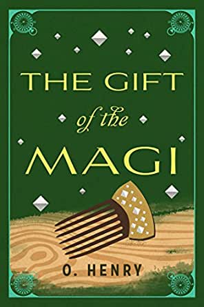 The Gift of the Magi - Kindle edition by O. Henry. Literature