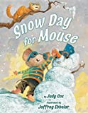 Snow Day for Mouse (Mouse (Holiday House))