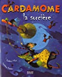 echange, troc Stéphane Frattini, Frédéric Pillot - Cardamome la sorcière