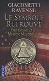 echange, troc Eric Giacometti, Jacques Ravenne - Le symbole retrouvé : Dan Brown et le Mystère Maçonnique