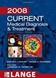 img - for Current Medical Diagnosis and Treatment 2008 (Current Medical Diagnosis & Treatment) book / textbook / text book