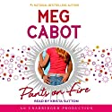 Pants on Fire (       UNABRIDGED) by Meg Cabot Narrated by Krista Sutton