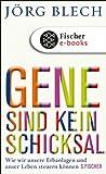 Image de Gene sind kein Schicksal: Wie wir unsere Erbanlagen und unser Leben steuern können