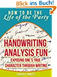 Handwriting Analysis Fun - Exposing O...