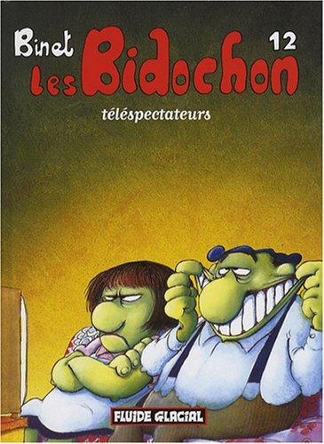 Les Bidochon T.12 : téléspectateurs