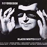 Roy Orbison Black & White Night