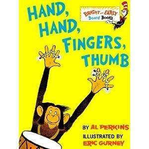 Hand, Hand, Fingers, Thumb [HAND HAND FINGERS THUMB-BOARD] [Board Books]