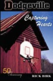 Dodgeville: Capturing Hearts