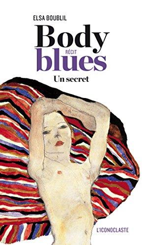 Body Blues: Un secret
