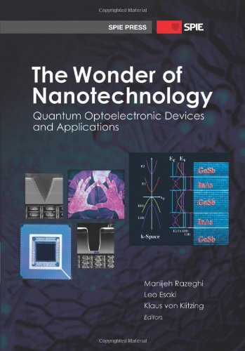 The Wonder Of Nanotechnology: Quantum Optoelectronic Devices And Applications