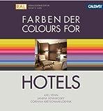 Farben der Hotels: Das Planungshandbuch für Gestalter
