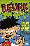 echange, troc Matt, Dave, Nigel Baines - Beurk, Tome 1 : Beurk adopte un ver de terre