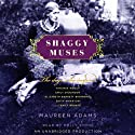 Shaggy Muses (       UNABRIDGED) by Maureen Adams Narrated by Polly Stone