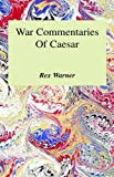 War Commentaries of Caesar (0848803442) by Caesar, Julius