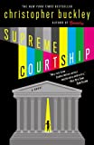 Supreme Courtship (0446697982) by Buckley, Christopher