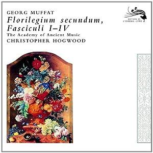 Florilegium Secundum, Fasciculi I-Iv