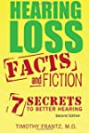 Hearing Loss: Facts and Fiction: 7 Se...