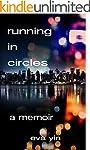 Running in Circles: A Memoir (English...