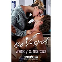 The V-Spot (       UNABRIDGED) by Wendy S. Marcus Narrated by Amanda Bruton