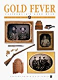 Gold Fever: California's Gold Rush (American Icon Close-Up Guides)