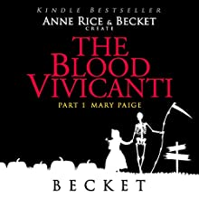 The Blood Vivicanti Part 1: Mary Paige (       UNABRIDGED) by Becket Narrated by Simone Tetrault