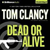 Pre-Order Dead or Alive | [Tom Clancy, Grant Blackwood]