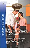 img - for Fortune's Perfect Valentine (The Fortunes of Texas: All Fortune's Chi) book / textbook / text book