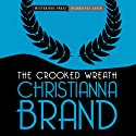 The Crooked Wreath: An Inspector Cockrill Mystery, Book 3 (       UNABRIDGED) by Christianna Brand Narrated by David Thorn