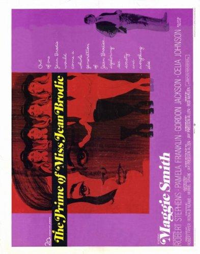 The Prime Of Miss Jean Brodie Movie Poster (22 X 28 Inches - 56Cm X 72Cm) (1969) Half Sheet -(Maggie Smith)(Pamela Franklin)(Robert Stephens)(Celia Johnson)(Gordon Jackson)(Jane Carr) front-411614