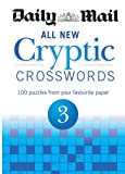 Daily Mail Daily Mail: All New Cryptic Crosswords 3 (The Daily Mail Puzzle Books)