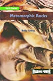 img - for Metamorphic Rocks (Reading Power: Earth Rocks) book / textbook / text book