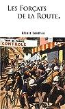 Les forçats de la route (ou) Tour de France, tour de souffrance par Londres