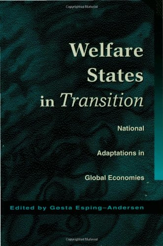Welfare States In Transition: National Adaptations In Global Economies